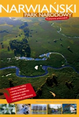 Narwiański park narodowy praktyczny przewodnik