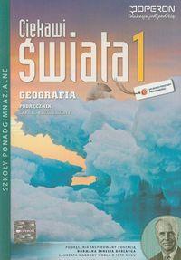 Ciekawi świata. Geografia. Podręcznik. Klasa 1. Zakres rozszerzony