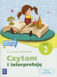 Czytam i interpretuję klasa 2 Ćwiczenia dodatkowe