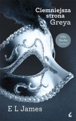 Ciemniejsza strona Greya tom 2