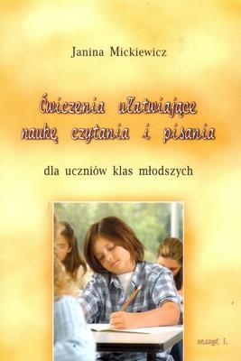 Ćwiczenia ułatwiające naukę czytania i pisania dla uczniów klas młodszych zeszyt 1