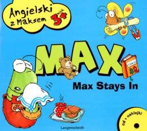 Angielski z Maksem 3+ Max Stays In
