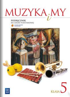 Muzyka i my kl.5 podręcznik 2013