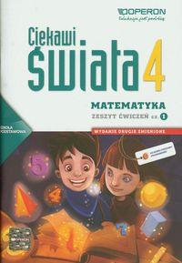 Ciekawi świata Matematyka 4 Zeszyt ćwiczeń Część 1