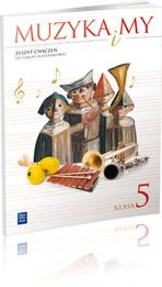 Muzyka i my kl.5-zeszyt ćwiczeń