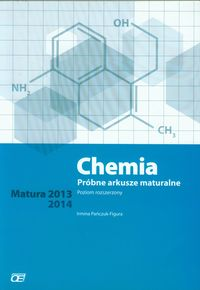 Chemia Próbne arkusze maturalne Poziom rozszerzony Matura 2013 2014