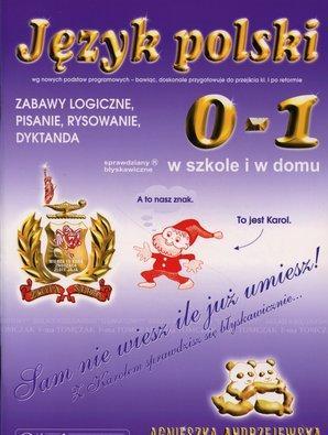 Język polski 0-1 sprawdziany błyskawiczne w szkole i w domu