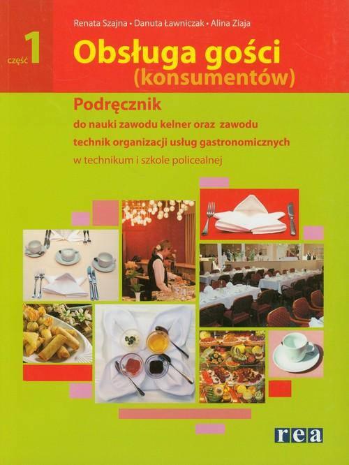 obsługa gości konsumentów podręcznik część 1 rea