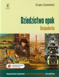 Dziedzictwo epok Gospodarka Historia i społeczeństwo 2 i 3 Podręcznik Zakres podstawowy