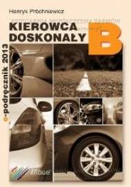 Kierowca doskonały B e-podręcznik 2013