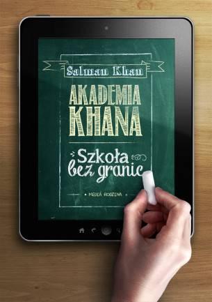 Akademia Khana. Szkoła bez granic