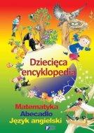 Dziecięca encyklopedia matematyka abecadło j.angielski