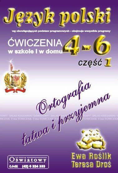 Język Polski ćwiczenia dla klas 4-6 część 1