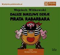 Dalsze burzliwe dzieje pirata Rabarbara - audiobook