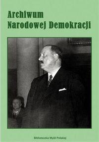 Archiwum Narodowej Demokracji t.2