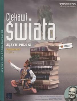 Ciekawi świata język polski część 4 szkoła średnia - podręcznik
