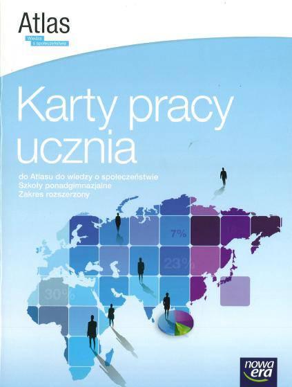 Atlas Wiedza o społeczeństwie - Karty pracy ucznia Zakres rozszerzony