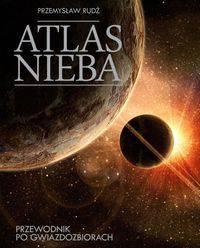 Atlas nieba - Przewodnik po gwiazdozbiorach