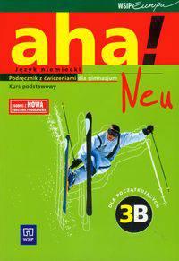 Aha! Neu 3B Podręcznik z ćwiczeniami dla początkujących
