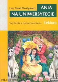 Ania na uniwersytecie Wydanie z opracowaniem