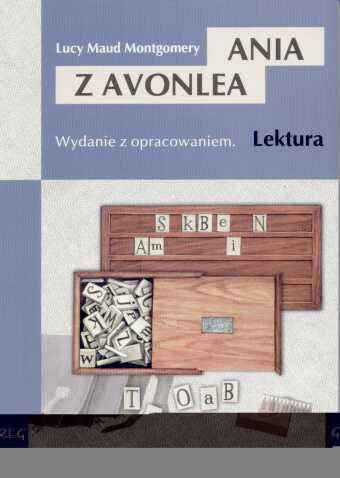 Ania z Avonlea Wydanie z opracowaniem
