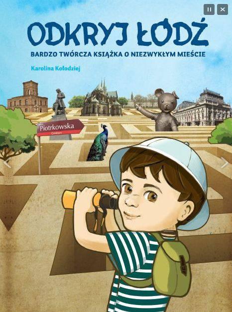 Odkryj Łódź bardzo twórcza książka o niezwykłym mieście