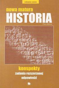 Nowa matura Historia Konspekty zadania rozszerzonej odpowiedzi