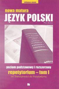 Nowa Matura Język polski Repetytorium - tom I