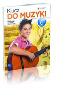 Klucz do muzyki kl.6-podręcznik