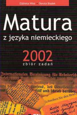 Matura z języka niemieckiego 2002 Zbiór Zadań