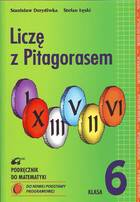 Liczę z Pitagorasem kl.6-podręcznik