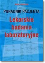 Lekarskie badania laboratoryjne-poradnik pacjenta