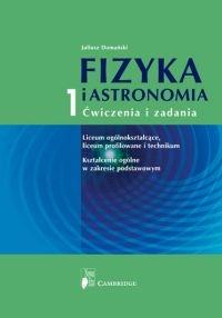 Fizyka i astronomia 1 ćwiczenia i zadania