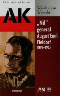 Nil generał August Emil Fieldorf 1895-1953