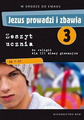 Jezus prowadzi i zbawia klasa 3 gimnazjum - zeszyt ucznia
