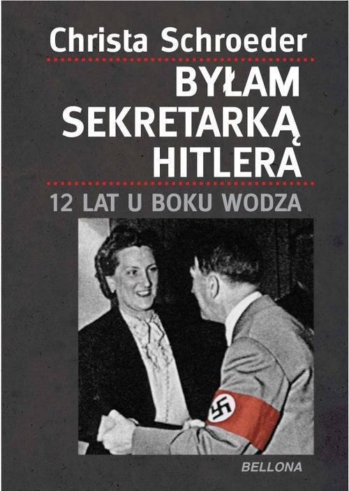 Byłam sekretarką Hitlera