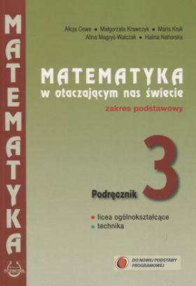 Matematyka w otaczającym nas świecie klasa 3 - podręcznik zakres podstawowy