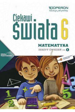 Ciekawi świata matematyka kl.6 cz.1-zeszyt ćwiczeń
