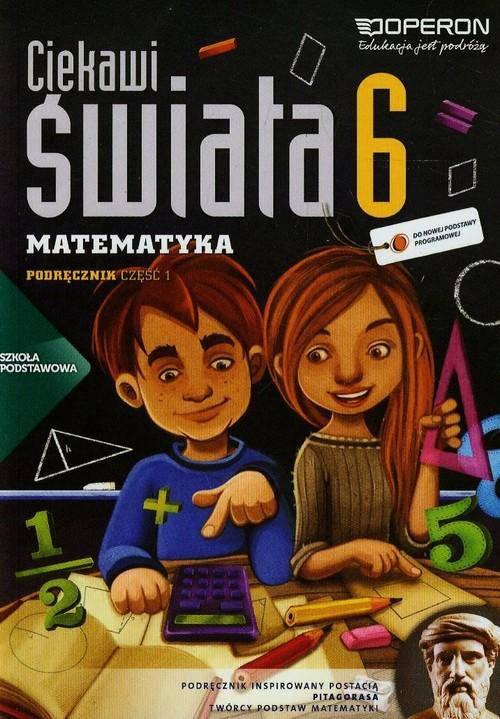 Ciekawi świata matematyka klasa 6 część 1 - podręcznik