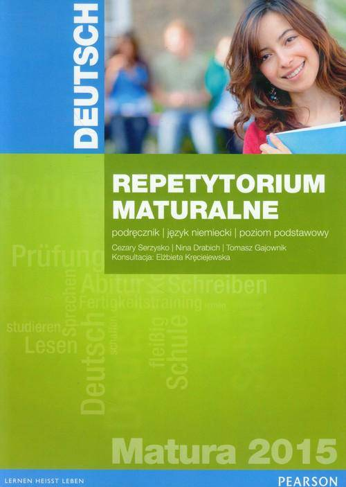 Deutsch Repetytorium maturalne 2015 Podręcznik Poziom podstawowy