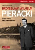 Bronisław Wilhelm Pieracki biografia