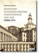 Architektura użyteczności publicznej II Rzeczypospolitej 1918-1939