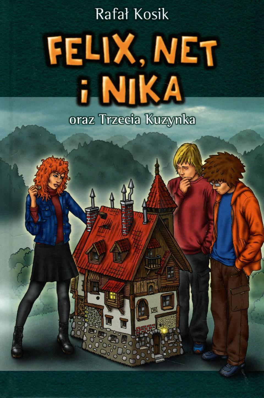 Felix Net i Nika oraz Trzecia Kuzynka
