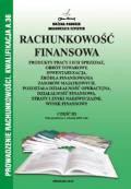 Rachunkowość finansowa cz.3-produkty pracy....st.prawny 01.01.2014