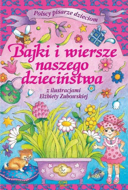 Bajki i wiersze naszego dzieciństwa