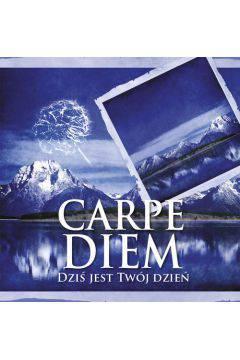 Carpe Diem-dziś jest twój dzień