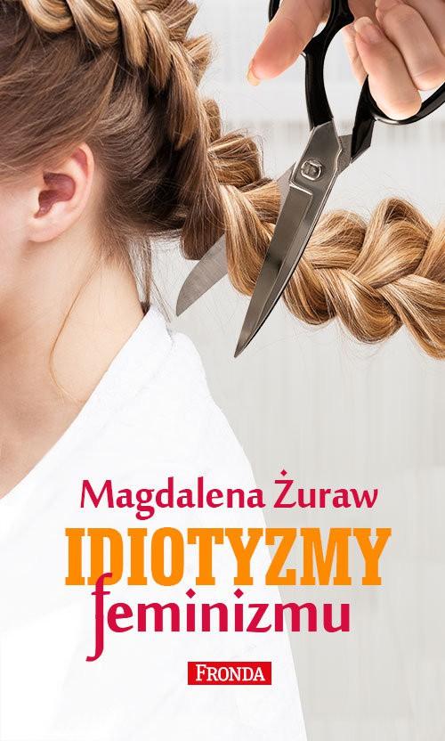 Idiotyzmy feminizmu