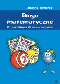Bingo matematyczne-gry matematyczne dla uczniów gimnazjum