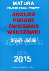 Matura 2015 Język polski analiza porady ćwiczenia wskazówki