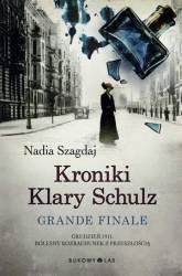 Kroniki Klary Schulz. Grande finale. Wydanie ilustrowane